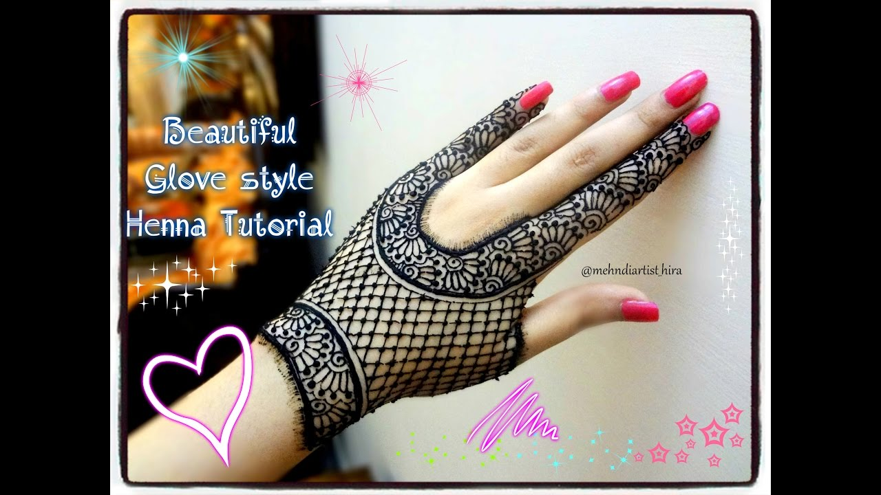 Lovely Henna Designs That Are Easy To Repeat: How To Apply Easy Simple Beautiful Glove Henna Mehndi
