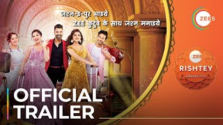 ZEE Rishtey Awards | Streaming Now On ZEE5