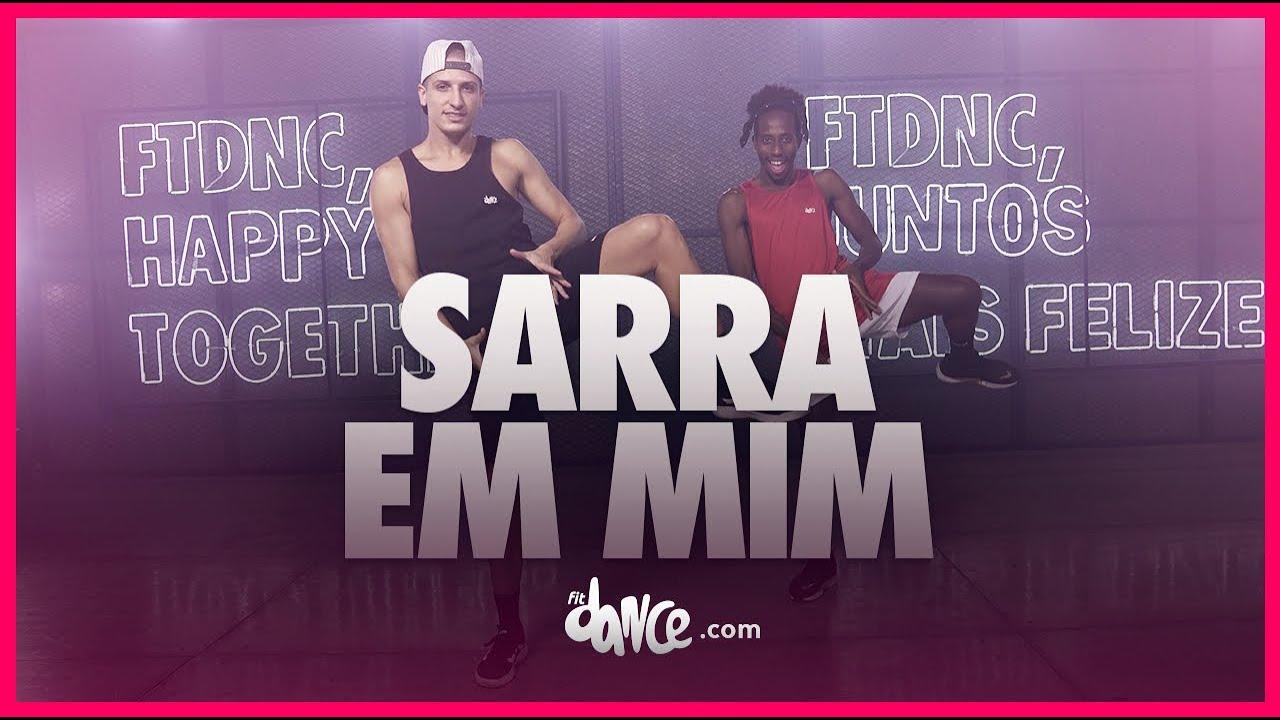 SARRA EM MIM - NEGO DO BOREL | FitDance (Coreografia) | Dance Video