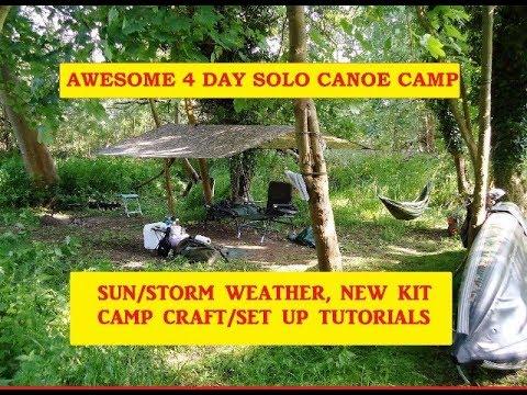 AWESOME 4DAY Sun,Storm,New Kit CANOE CAMP,Tarp,Shower,Bed,Pot  Hangers,Roaster  SetUp Tutorials