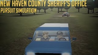 ROBLOX | NEW HAVEN COUNTY || PURSUIT SIMULATION WITH SHERIFF'S OFFICE!