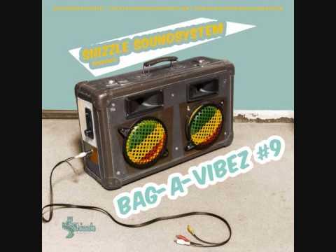 SHIZZLE SOUNDSYSTEM  BAG A VIBEZ 9 REGGAE MIX 2013