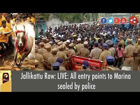 LIVE: All Entry Gates to Marina Beach Sealed by Police | Jallikattu