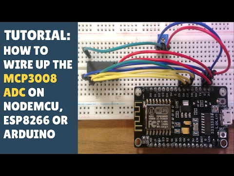 TUTORIAL: How to wire up MCP3008 ADC on NodeMCU ESP8266 or Arduino (analogue digital converter)