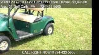 2009 Ez-go Txt Golf Cart Pds Green Electric  - For Sale In A