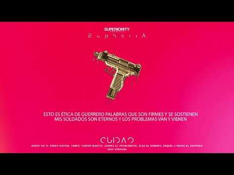 CUIDAO (LETRA) Super Yei ft Tempo, Kendo, Casper, Juanka, Ele A El Dominio, Osquel & Pacho