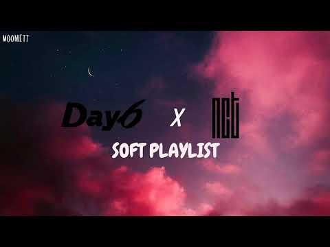 soft playlist - DAY6 x NCT