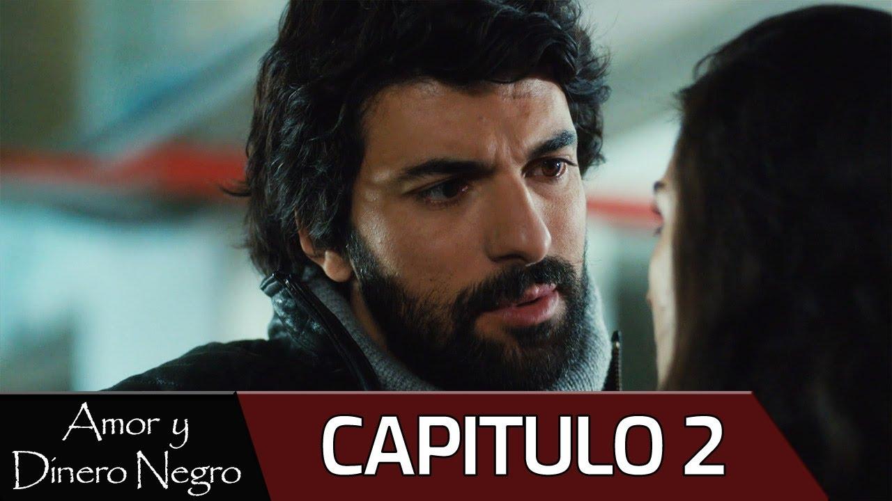 Amor Y Dinero Negro Capitulo 2 Audio Español Kara Para Aşk Youtube