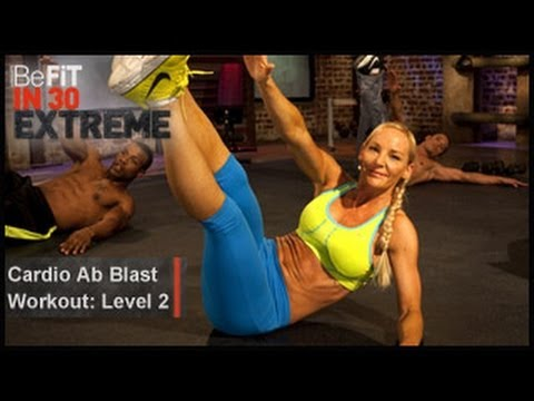 Cardio Ab Blast Workout  Level 2- BeFit in 30 Extreme