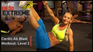 Cardio Ab Blast Workout | Level 2- BeFit in 30 Extreme