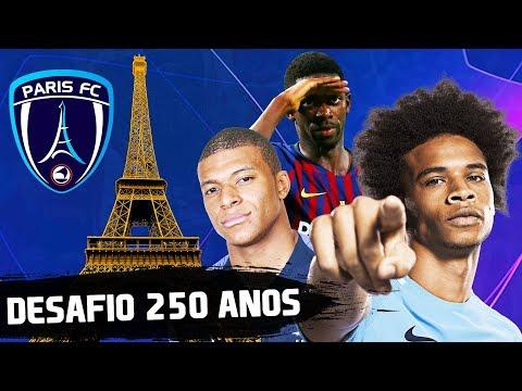 DESAFIO DOS 250 ANOS COM O PARIS! | FIFA 19