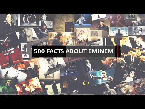 500 Facts About Eminem [2017]
