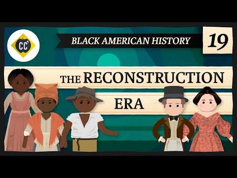 Reconstruction: Crash Course Black American History #19