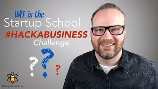 What is the Startup School? 120 Second Intro