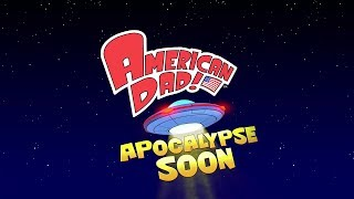Official American Dad Apocalypse Soon - My Com - Trailer iOS / Android