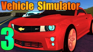 [ROBLOX: Vehicle Simulator] - Lets Play Ep 3 - CHEVY CAMARO! Ft. FallenFalcon!