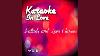 It Hurts to Be in Love (Originally Performed by Gene Pitney) (Karaoke Version)