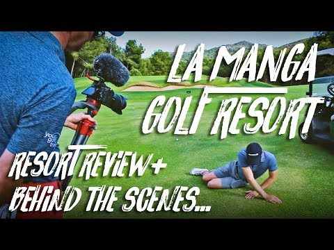 LA MANGA GOLF RESORT with Mark Crossfield & Coach Lockey - ALL YOU NEED TO KNOW!