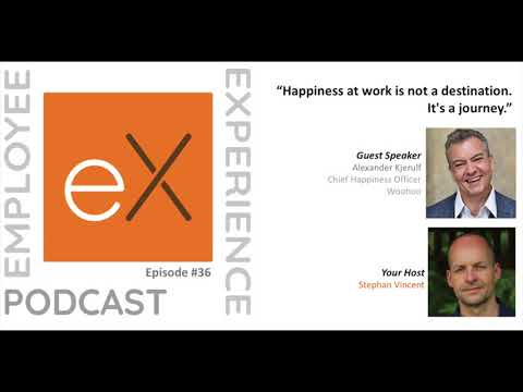 "Ep 36 Alex Kjerulf - Woohoo: ""Happiness at work is not a destination. It's a journey."""