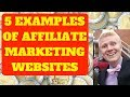 5 Awesome Examples of Affiliate Marketing Websites -  Make Money Online Like I Do!