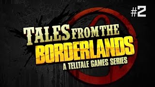 Twitch Livestream | Tales From The Borderlands Episode 2: Atlas Mugged