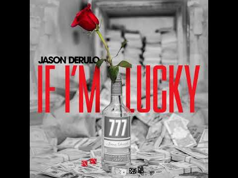 Jason Derulo - If I'm Lucky [MP3 Free Download]