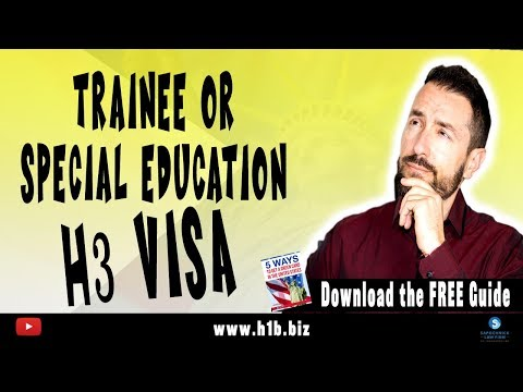 H3 Visa Nonimmigrant Trainee Or Special Education Exchange Visitor : U.S Immigration Lawyer