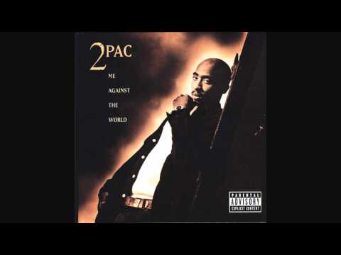 2Pac  Me Against the World Lyrics  HQ version