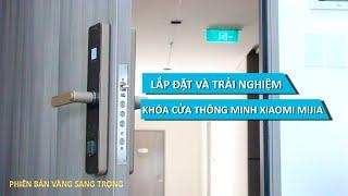 Lắp đặt khóa cửa thông minh Xiaomi Mijia tại chung cư cao cấp Saigon South Residences, Huyện Nhà bè