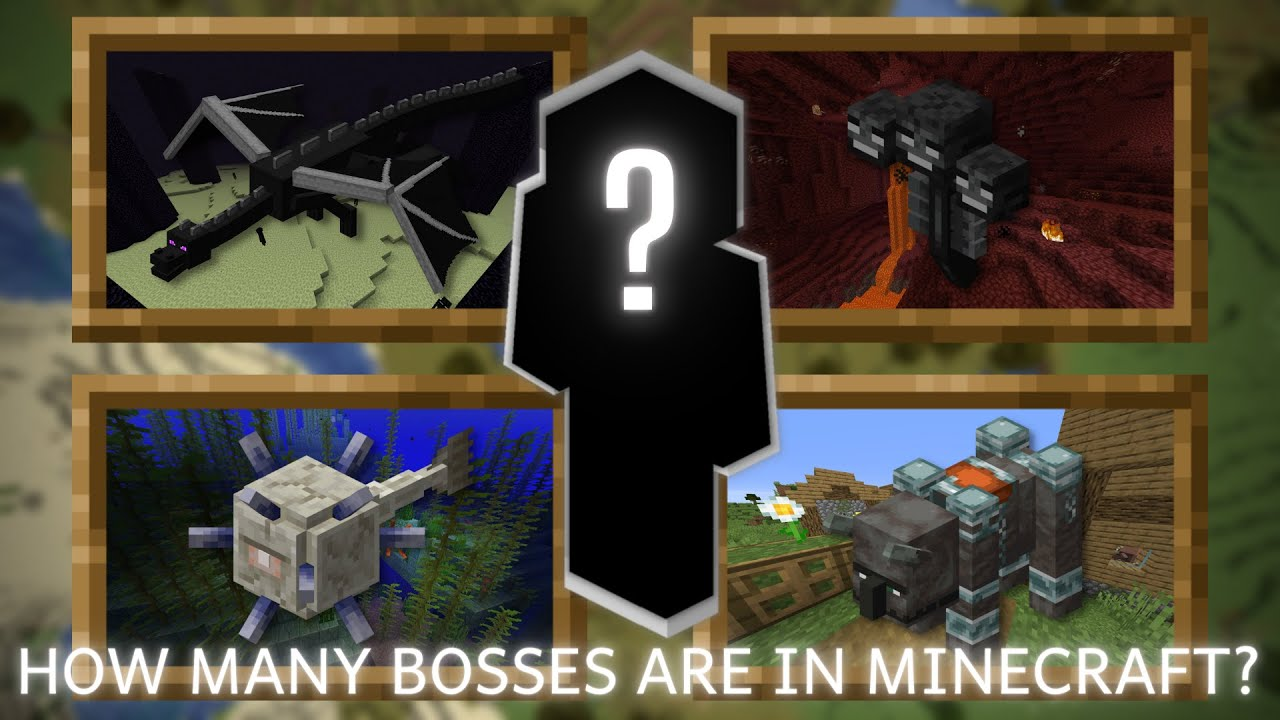 How many Bosses are in Minecraft?