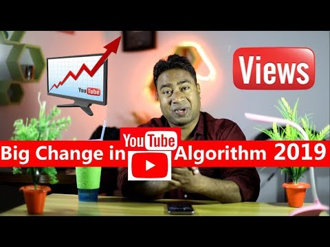 Big Change Youtube Algorithm 2019 ! Video Views to Subscribers Ratio