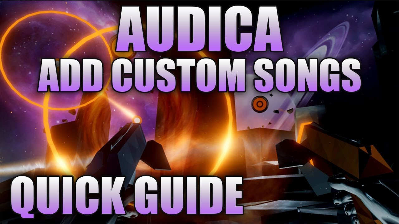 Quick Guide | How To Add Custom Songs To Audica
