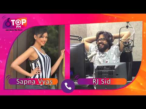 Is Fitness Queen Sapna Vyas entering Bigg Boss 12? Rj Sid tries to find out   Top FM Radio Station