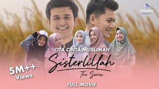 Download lagu [Full Movie] Sisterlillah - Cita Cinta Muslimah