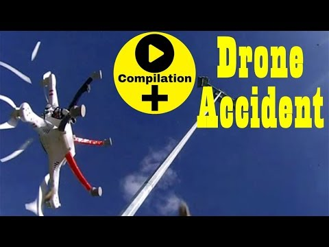 Most Dangerous and Expensive Drone Accidents Compilation - Quadcopter Crashes Compilation 2016