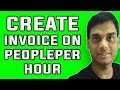 How to create invoice on peopleper hour | Easy way to send invoice to client | Hindi