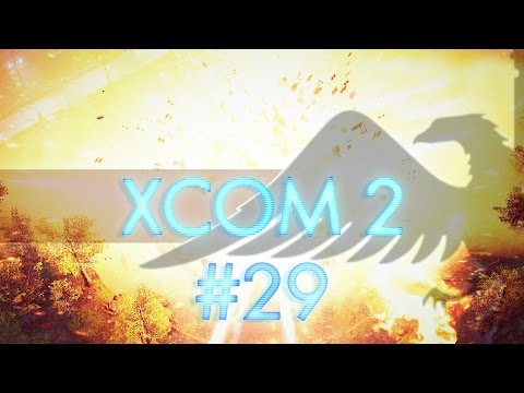 XCOM 2 #29 Subtlety Is My Middle Name - Let's Play