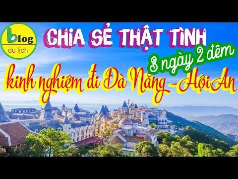 Tour Đà Nẵng Hội An 3 ngày 2 đêm đi sao cho vui mà lại rẻ?