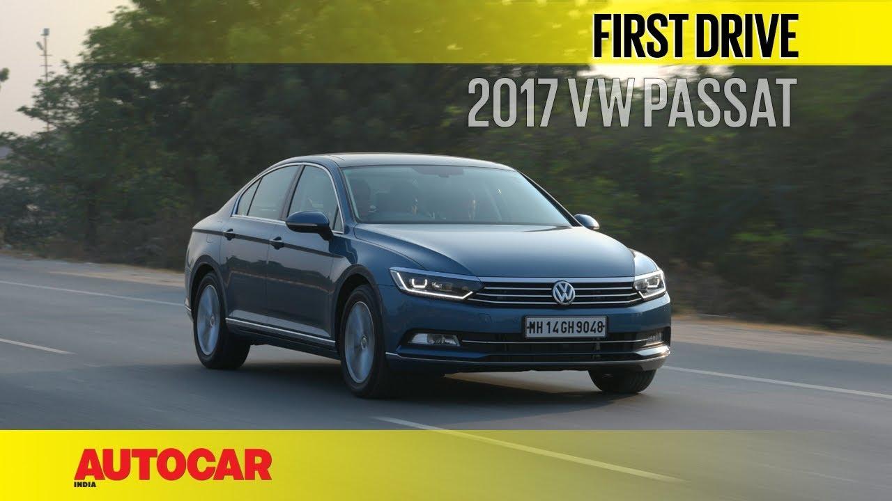 Volkswagen passat review 2017 autocar - 2017 Volkswagen Passat First Drive Autocar India
