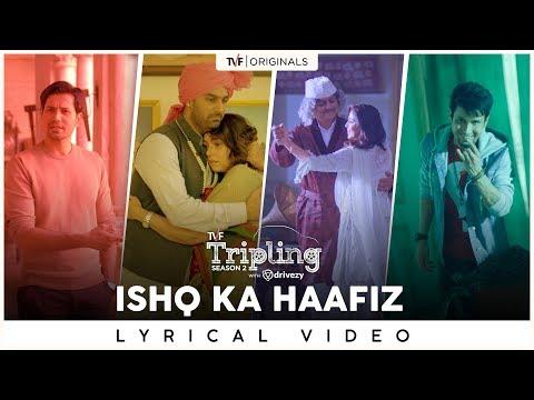 Ishq Ka Haafiz | Nilotpal Bora | Hussain Haidry | Tripling S2 With Drivezy | Lyrical Music Video