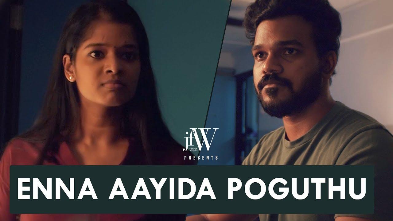Enna aayida pogudhu  Tamil Short Film  Bitter Truth  English subtitles   JFW