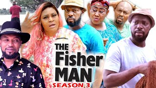 THE FISHERMAN SEASON 3 - (Trending New Movie) Chizzy Alichi 2021 Latest Nigerian Movie Full HD