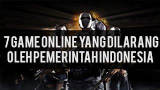 7 Game Online yang Dilarang oleh Pemerintah Indonesia(, 2016-05-04T06:56:56.000Z)