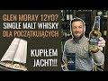 Jak smakuje Glen Moray 12yo? Single Malt Whisky dla początkujących