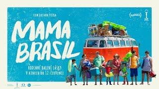 Mama Brasil – trailer CZ