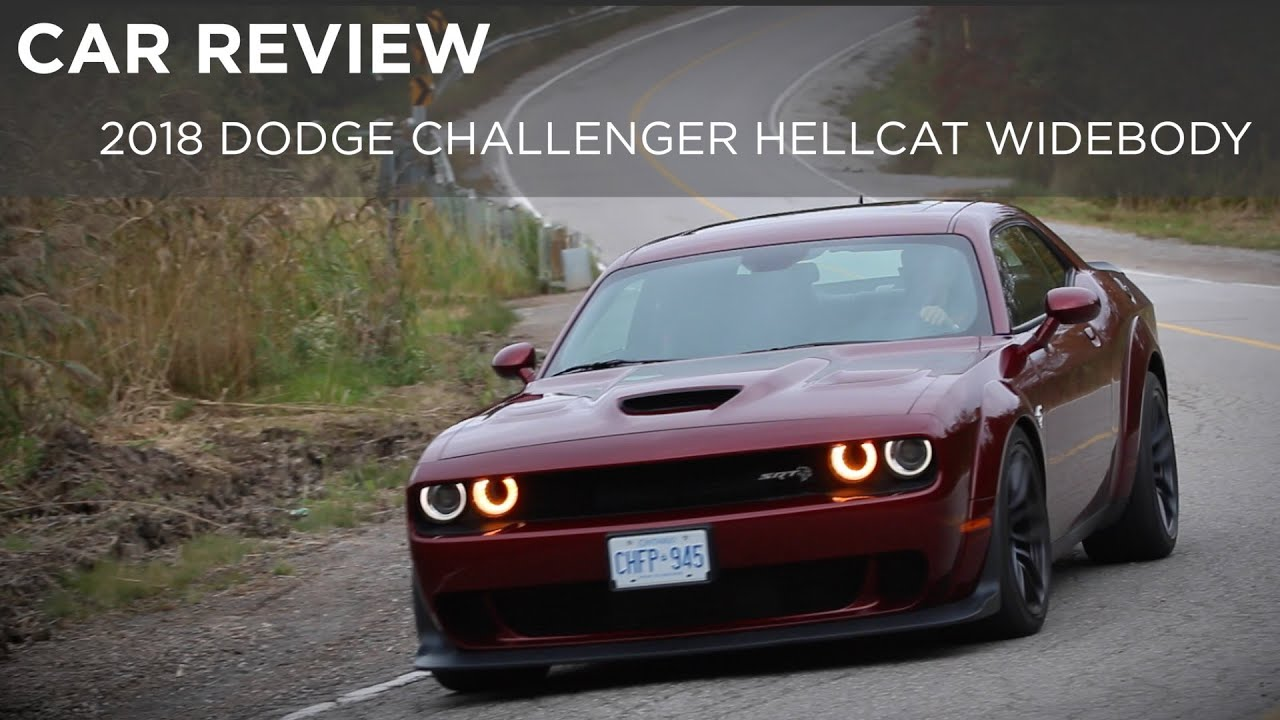 Car Review 2018 Dodge Challenger Hellcat Widebody Driving Ca