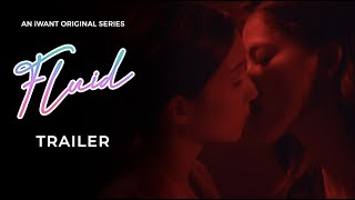 Fluid Trailer | iWant Original Series