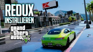 GTA 5 Redux installieren - Tutorial auf Deutsch | Grafik-Mod Guide