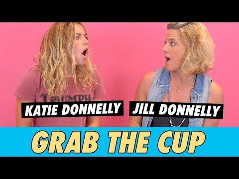 Katie And Jill Donnelly - Grab The Cup