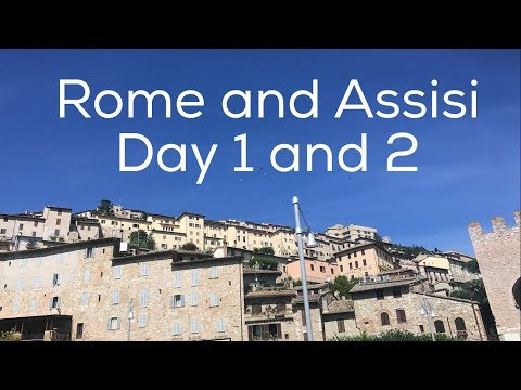 Rome and Assisi Day 1 and 2